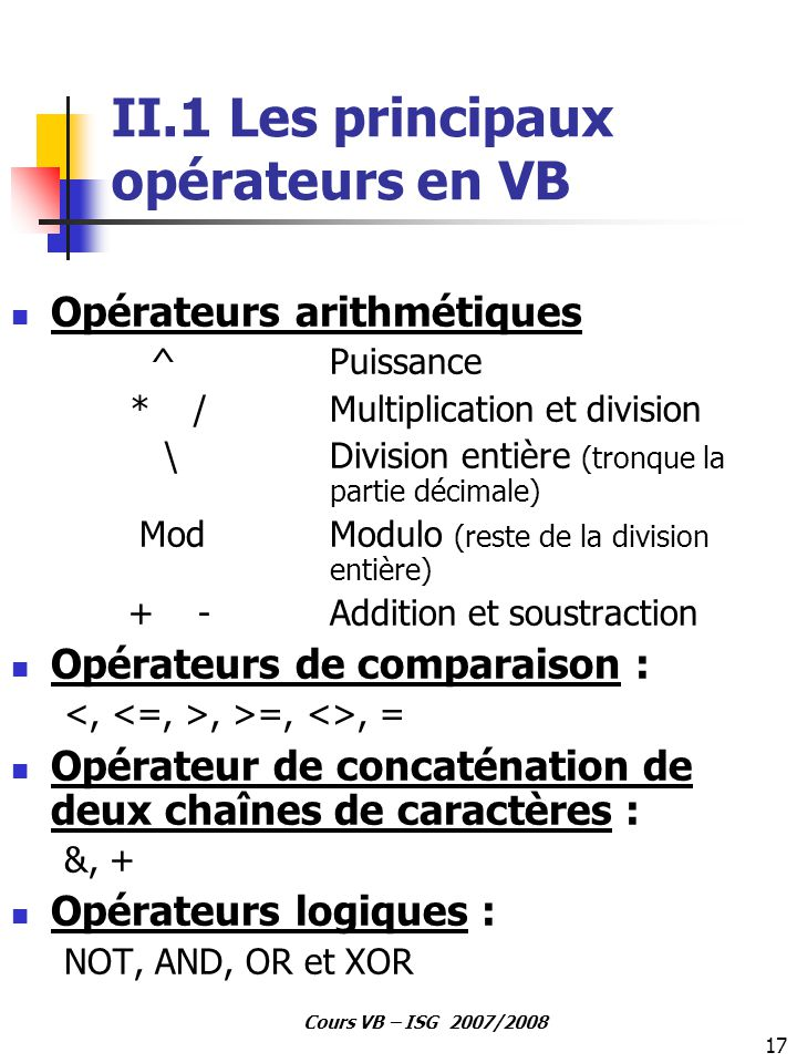 II.1 Les principaux opérateurs en VB