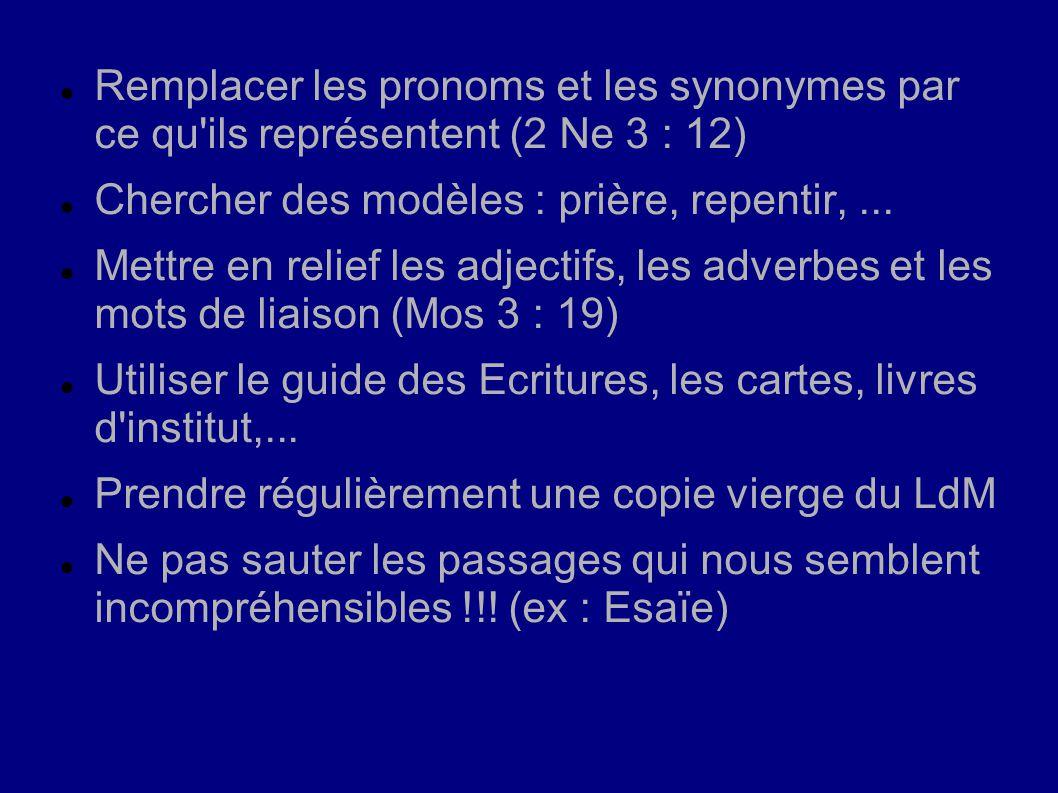 Remplacer les pronoms et les synonymes par ce qu ils représentent (2 Ne 3 : 12)