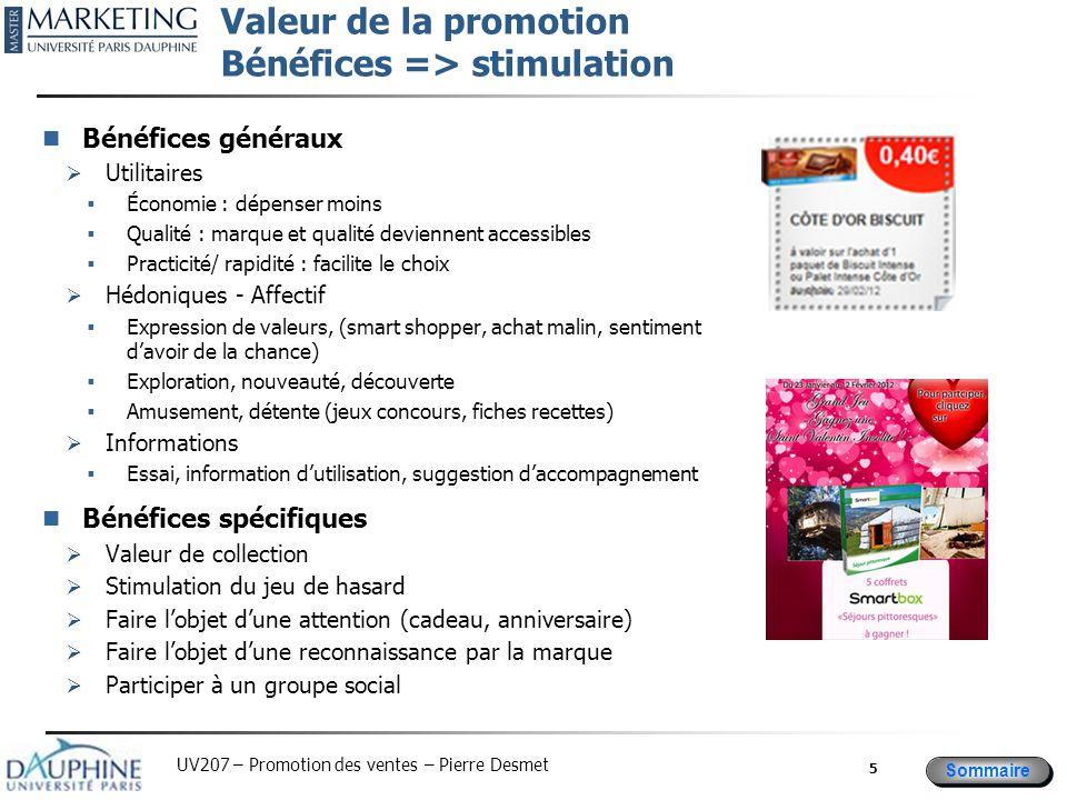 Valeur de la promotion Bénéfices => stimulation