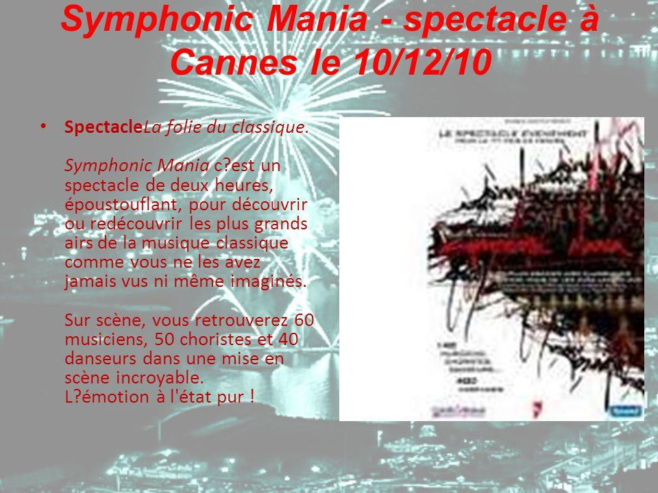 Symphonic Mania - spectacle à Cannes le 10/12/10