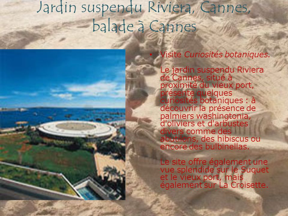 Jardin suspendu Riviera, Cannes, balade à Cannes