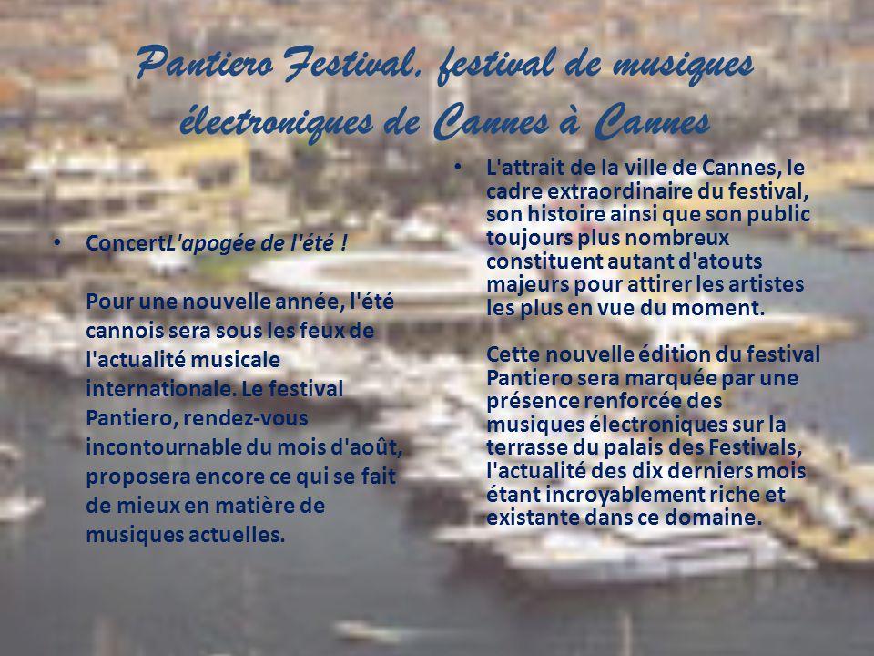 Pantiero Festival, festival de musiques électroniques de Cannes à Cannes