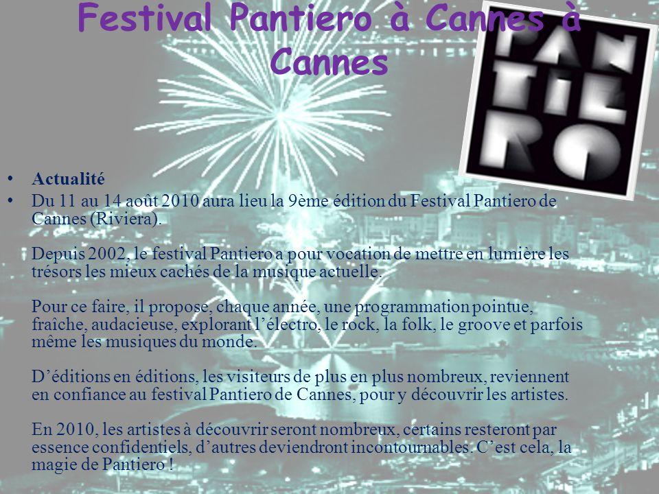 Festival Pantiero à Cannes à Cannes