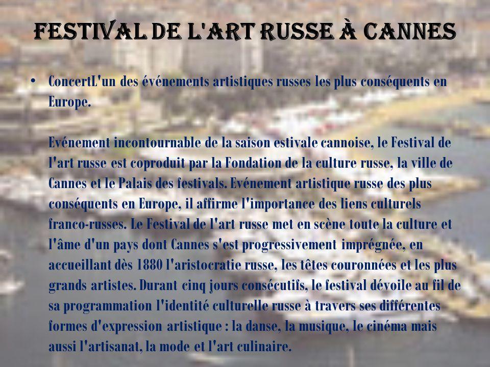 Festival de l art russe à Cannes