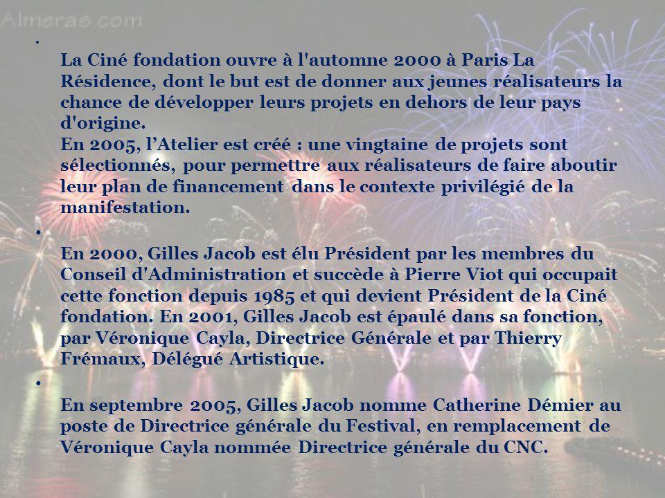 La Ciné fondation ouvre à l automne 2000 à Paris La Résidence, dont le but est de donner aux jeunes réalisateurs la chance de développer leurs projets en dehors de leur pays d origine. En 2005, l'Atelier est créé : une vingtaine de projets sont sélectionnés, pour permettre aux réalisateurs de faire aboutir leur plan de financement dans le contexte privilégié de la manifestation.