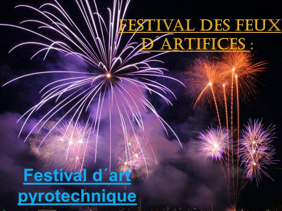 Festival des feux d´artifices :
