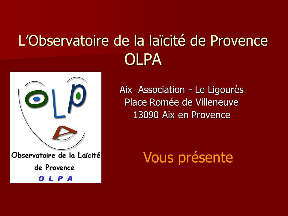 L'Observatoire de la laïcité de Provence OLPA