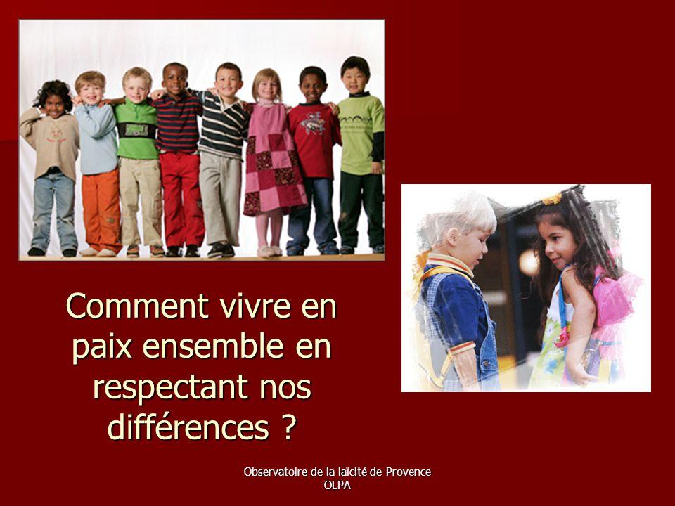 Comment vivre en paix ensemble en respectant nos différences