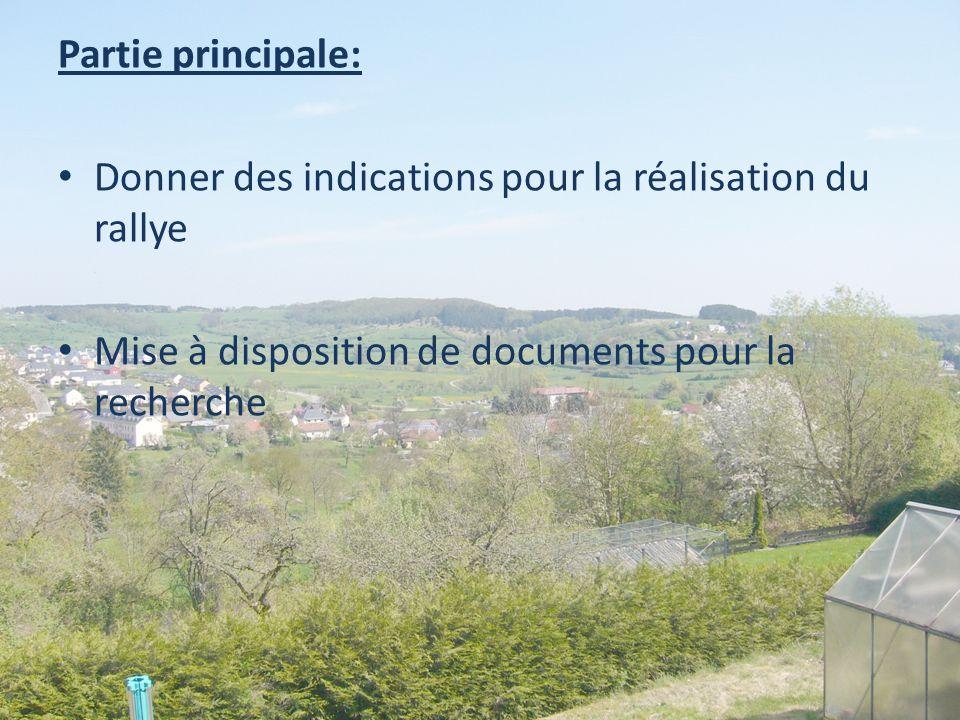 Partie principale: Donner des indications pour la réalisation du rallye.