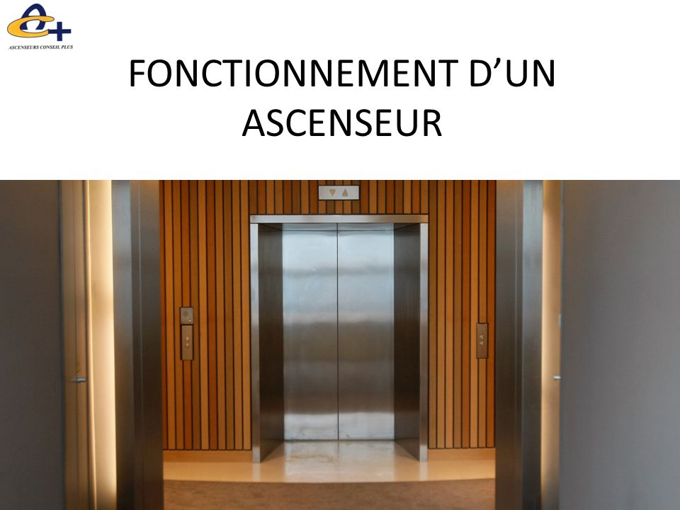 Fonctionnement d un ascenseur ppt video online t l charger - Fonctionnement d un robinet thermostatique ...