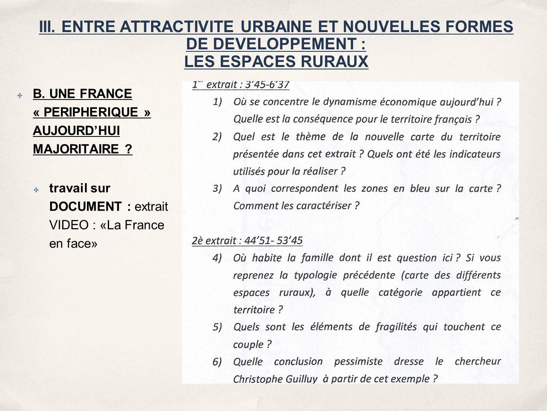 B. UNE FRANCE « PERIPHERIQUE » AUJOURD'HUI MAJORITAIRE