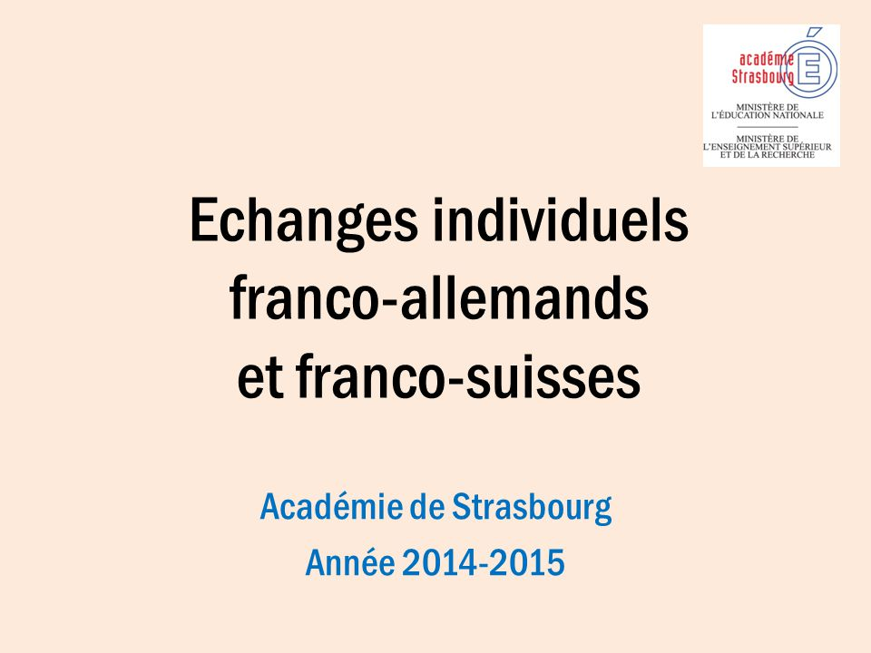 Echanges individuels franco-allemands et franco-suisses