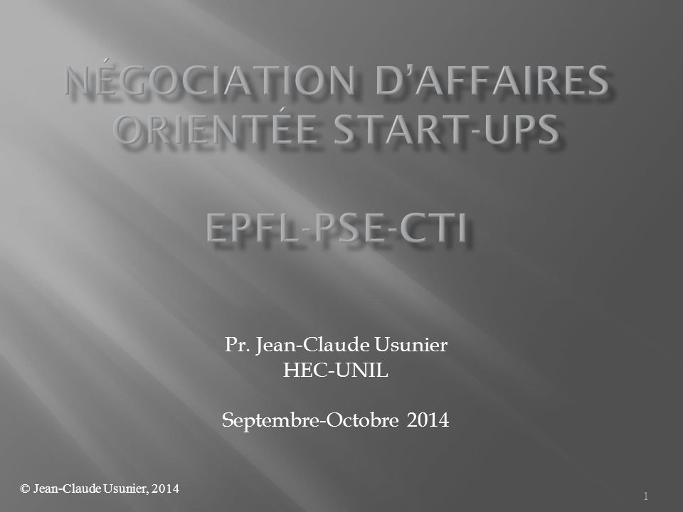 Négociation d'Affaires Orientée Start-ups EPFL-PSE-CTI