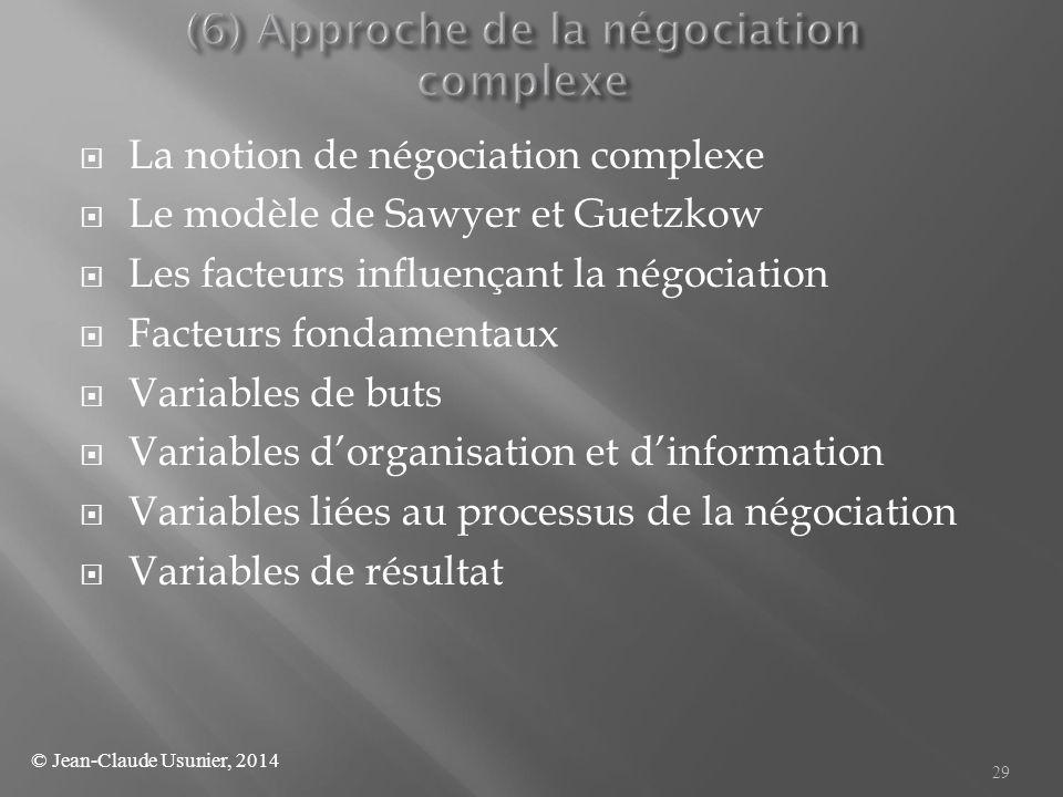 (6) Approche de la négociation complexe
