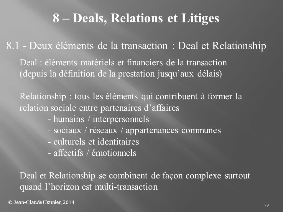 8 – Deals, Relations et Litiges