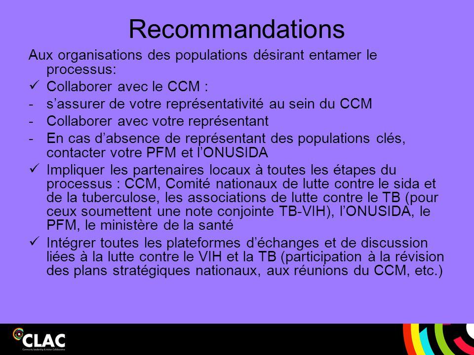 Recommandations Aux organisations des populations désirant entamer le processus: Collaborer avec le CCM :