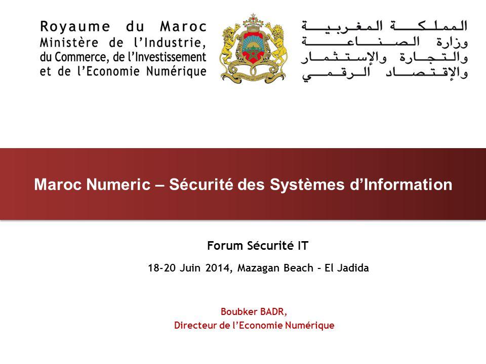 Maroc Numeric – Sécurité des Systèmes d'Information