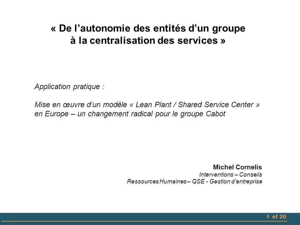 « De l'autonomie des entités d'un groupe à la centralisation des services »