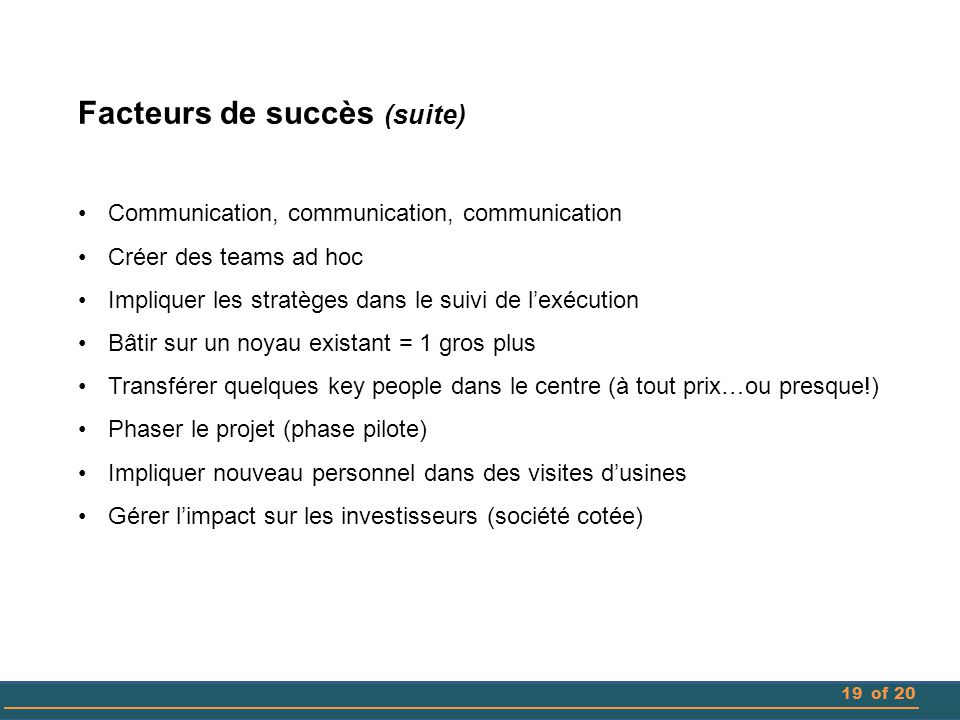 Facteurs de succès (suite)