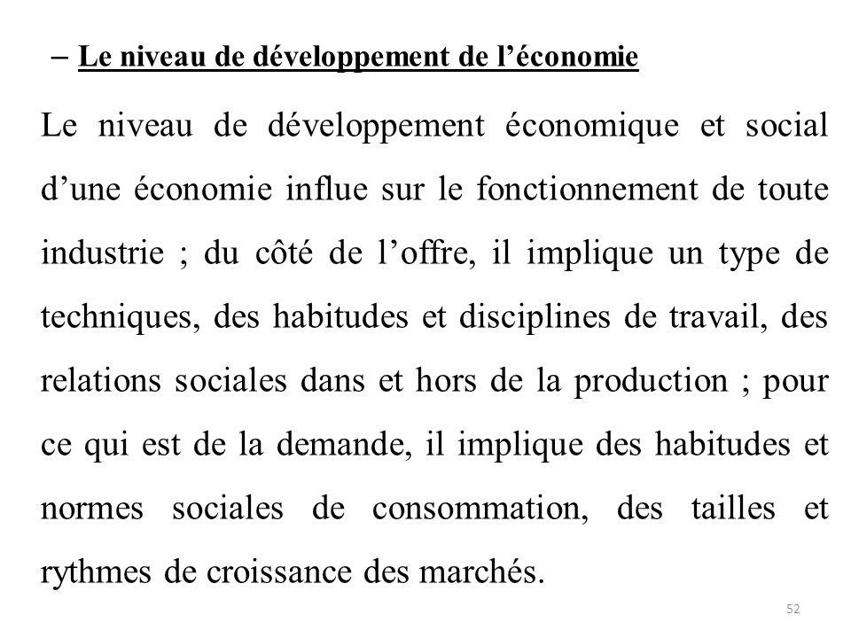 Le niveau de développement de l'économie