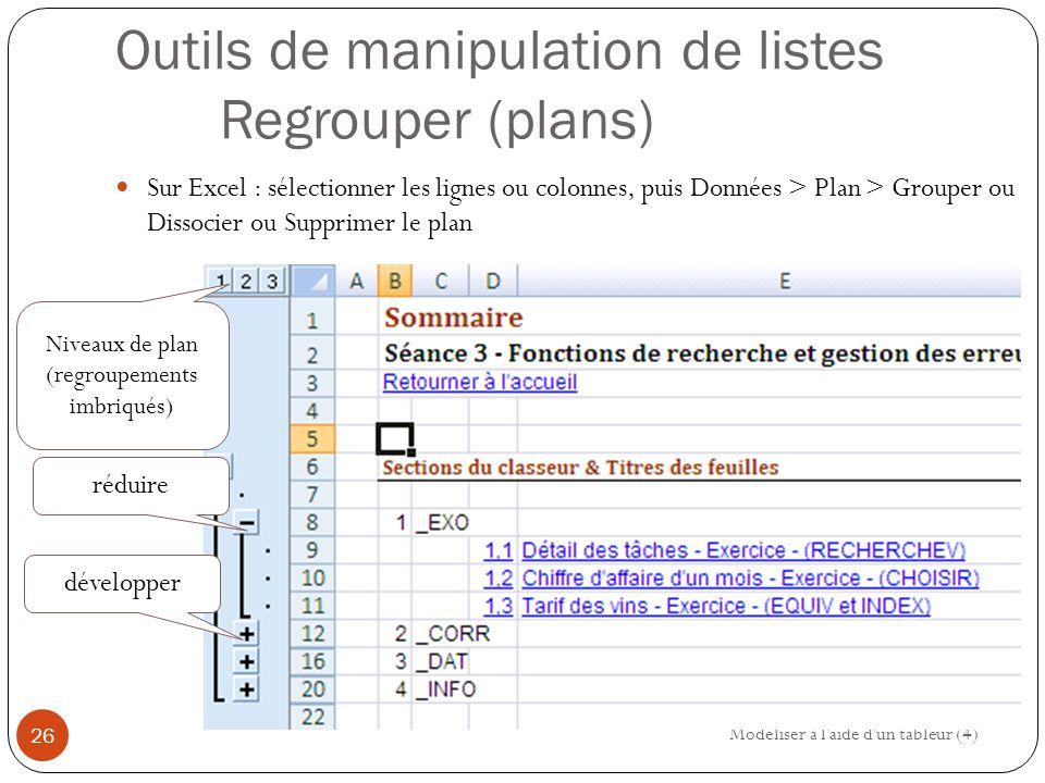 Outils de manipulation de listes Regrouper (plans)