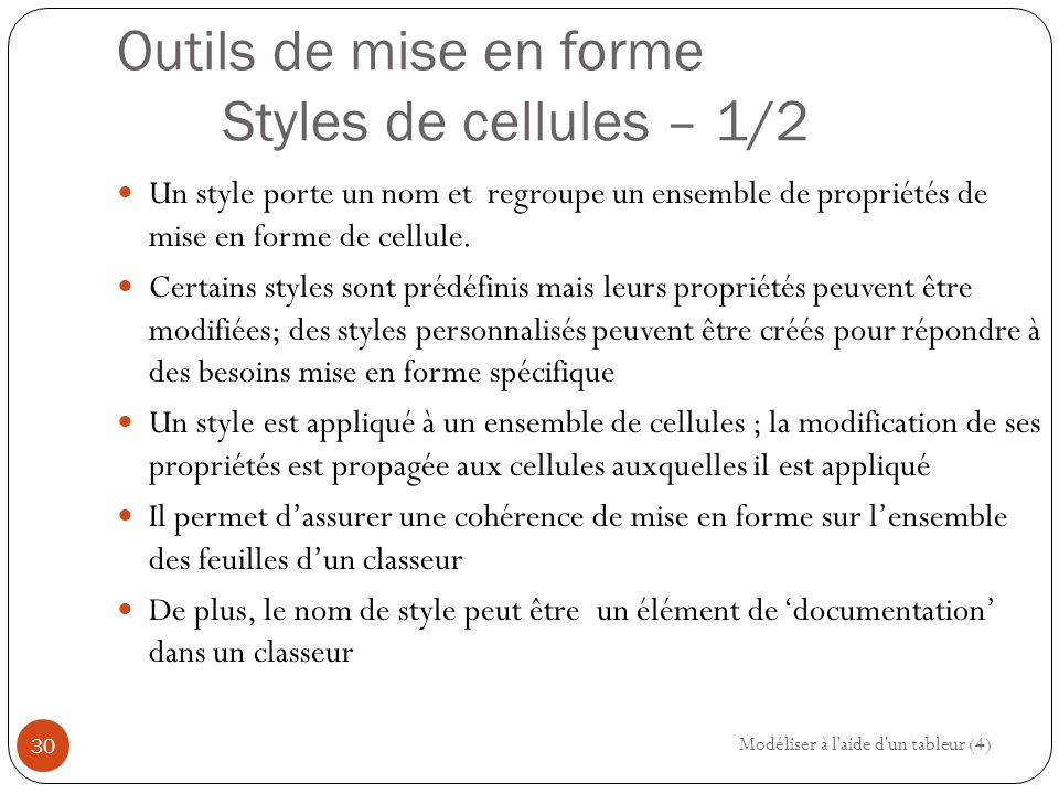 Outils de mise en forme Styles de cellules – 1/2