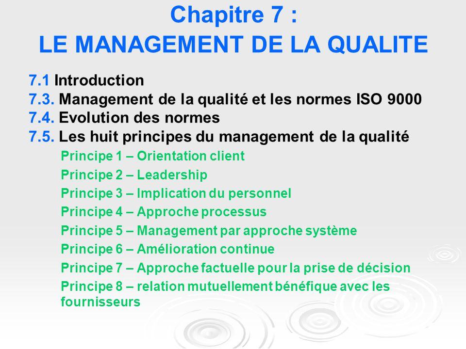 Chapitre 7 : LE MANAGEMENT DE LA QUALITE