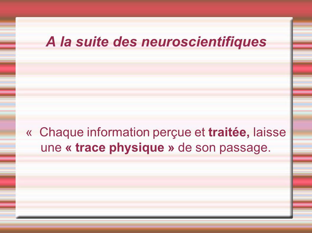A la suite des neuroscientifiques