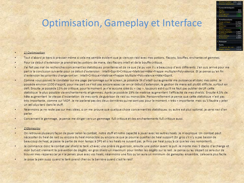 Optimisation, Gameplay et Interface