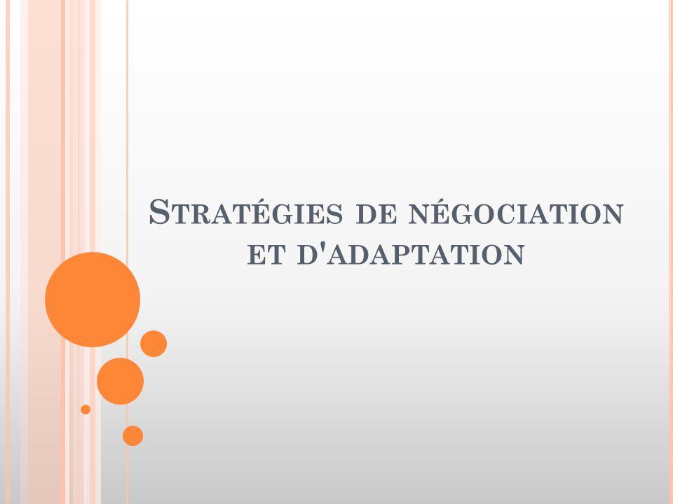 Stratégies de négociation et d adaptation