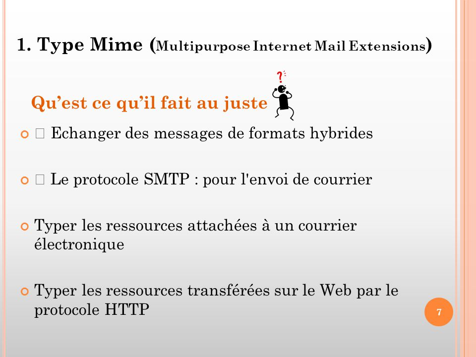 1. Type Mime (Multipurpose Internet Mail Extensions)