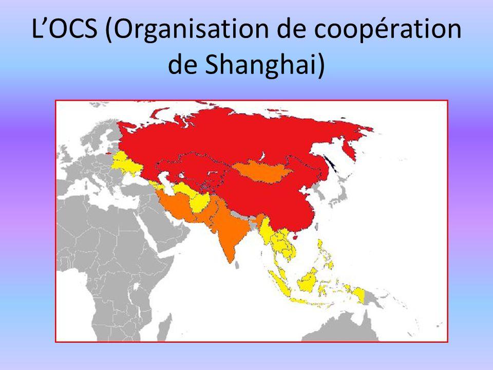 L'OCS (Organisation de coopération de Shanghai)