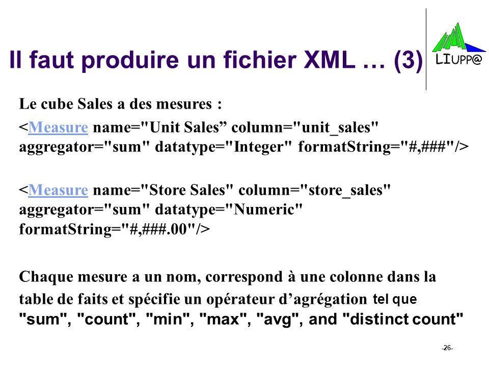 Il faut produire un fichier XML … (3)