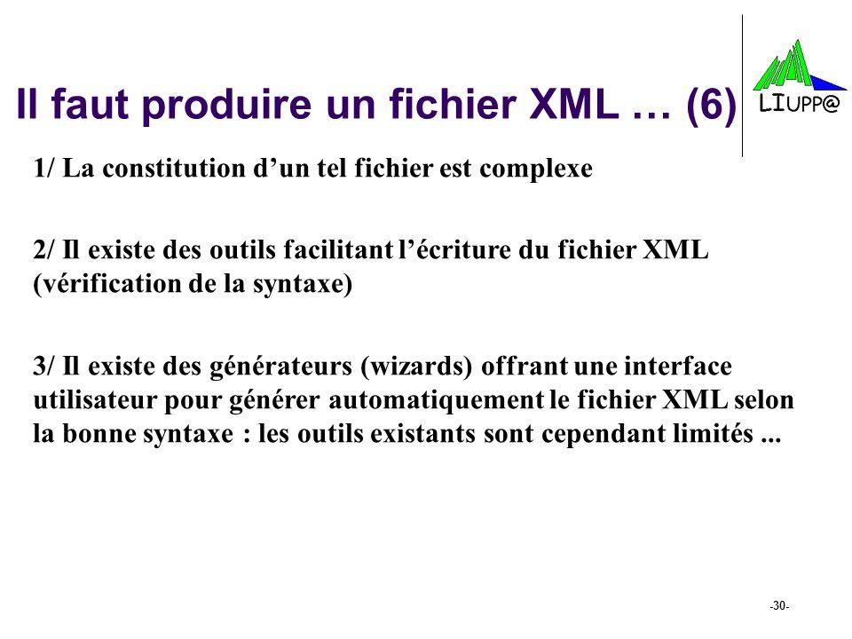 Il faut produire un fichier XML … (6)