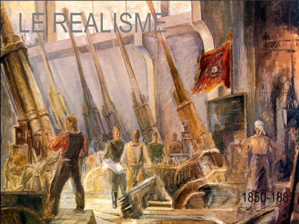 LE REALISME 1850-1885
