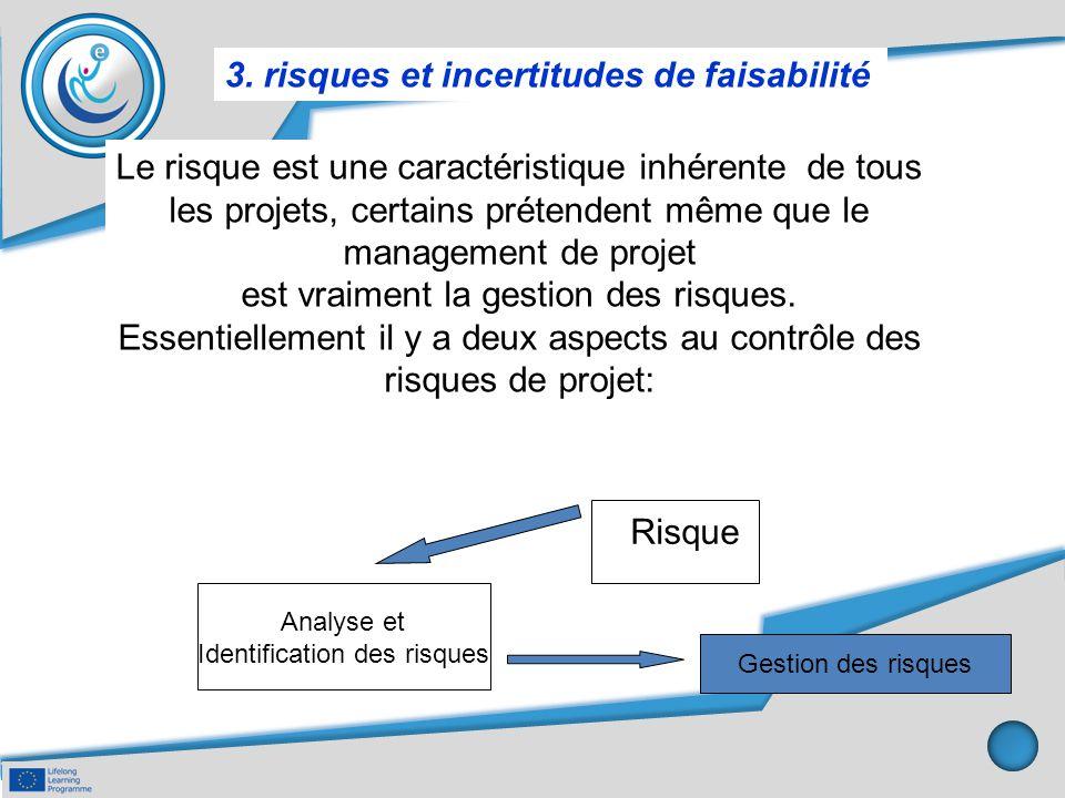 3. risques et incertitudes de faisabilité