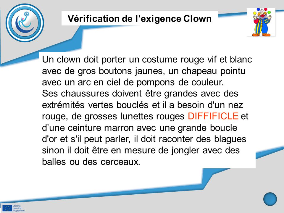 Vérification de l exigence Clown