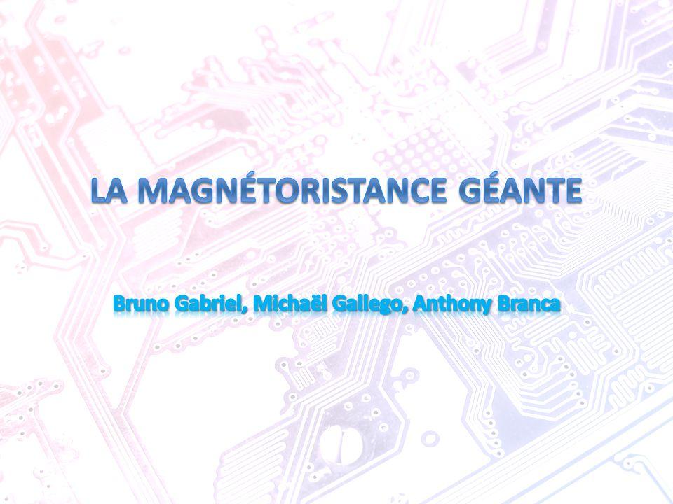 La magnétoristance géante