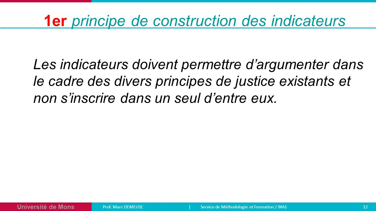 1er principe de construction des indicateurs