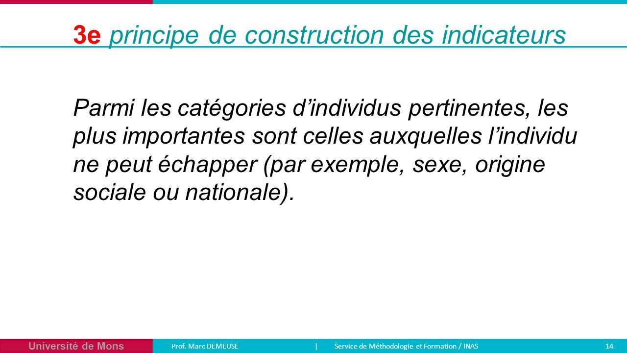3e principe de construction des indicateurs