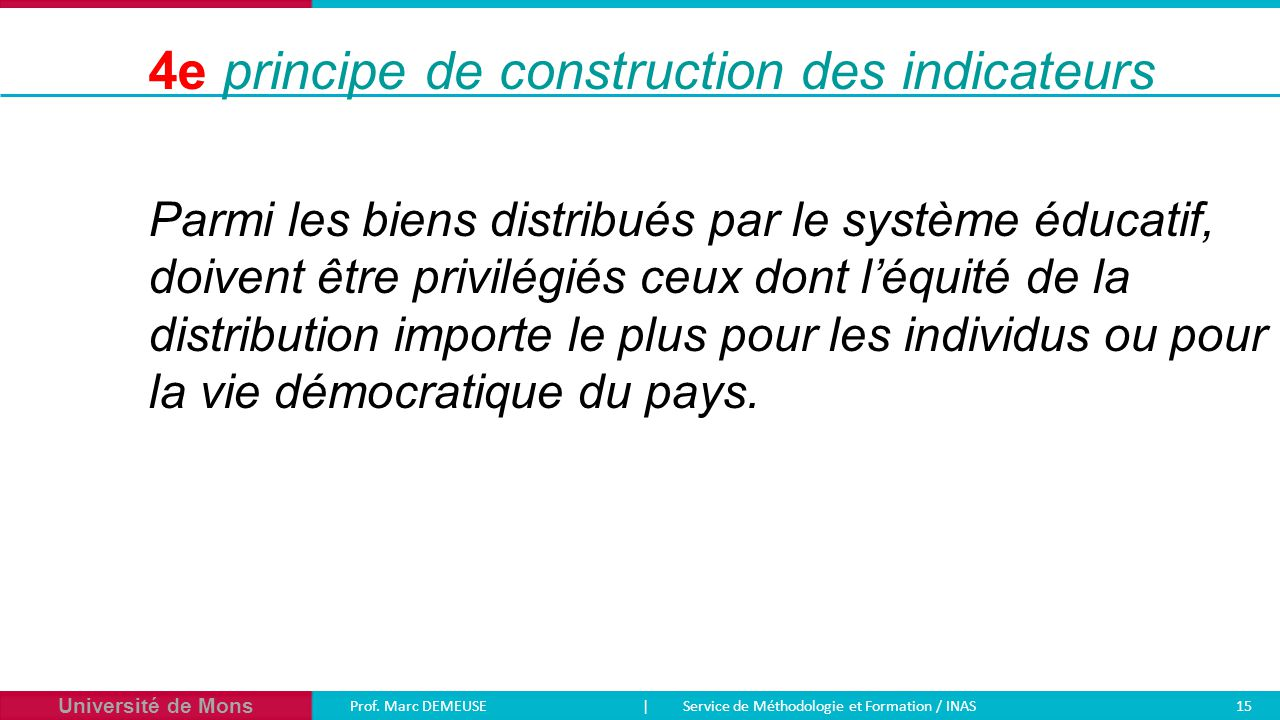 4e principe de construction des indicateurs