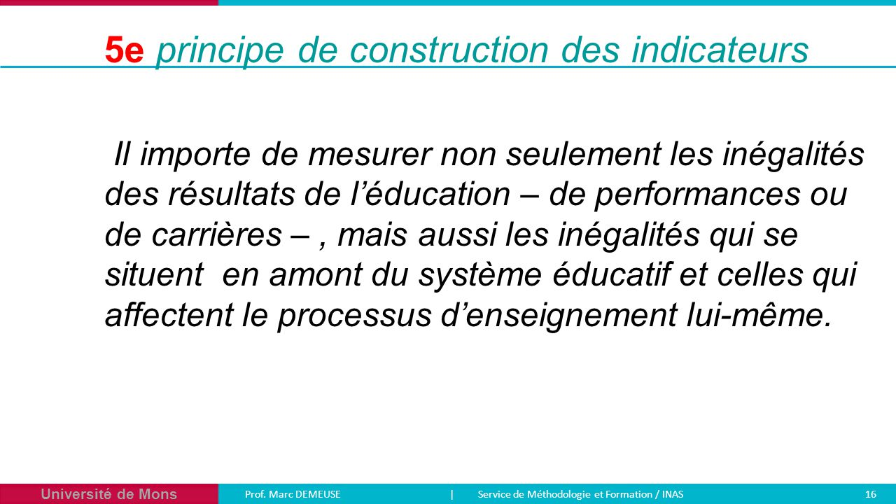 5e principe de construction des indicateurs
