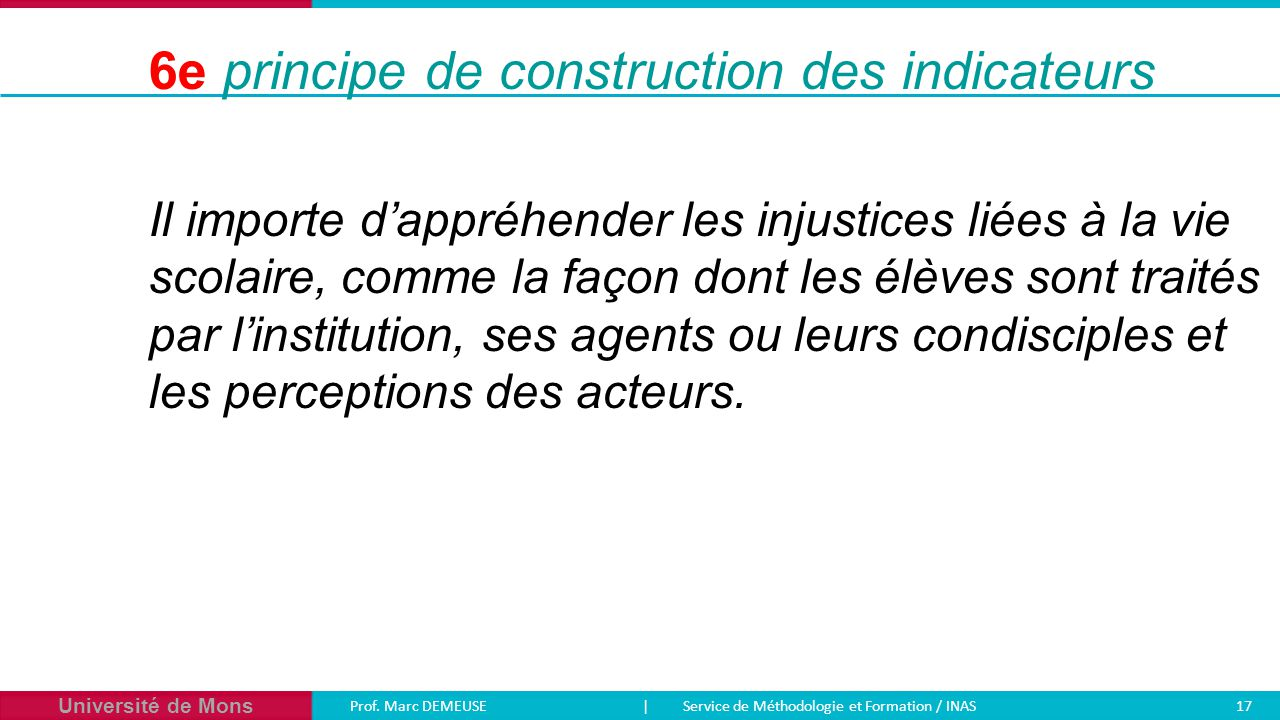 6e principe de construction des indicateurs