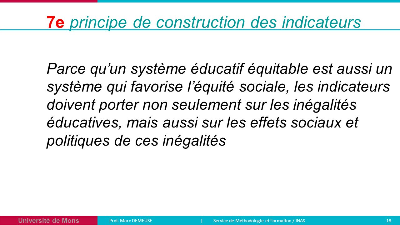 7e principe de construction des indicateurs