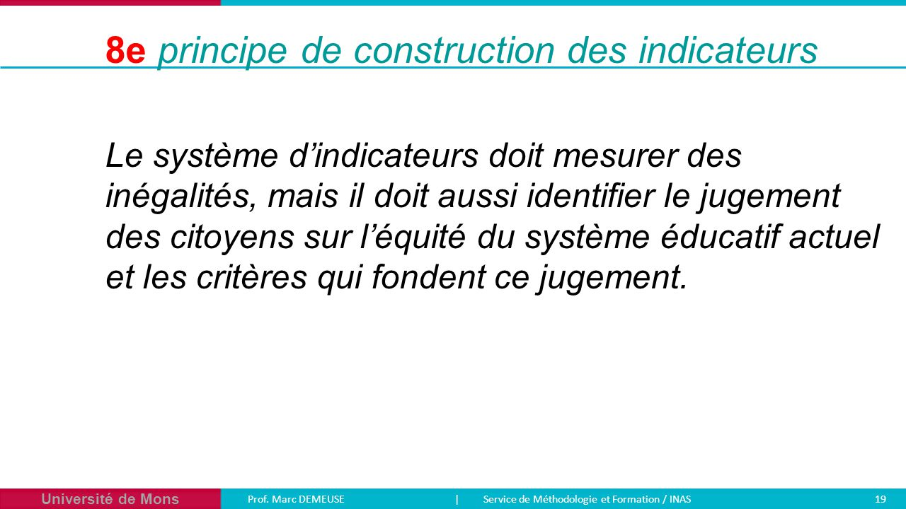 8e principe de construction des indicateurs