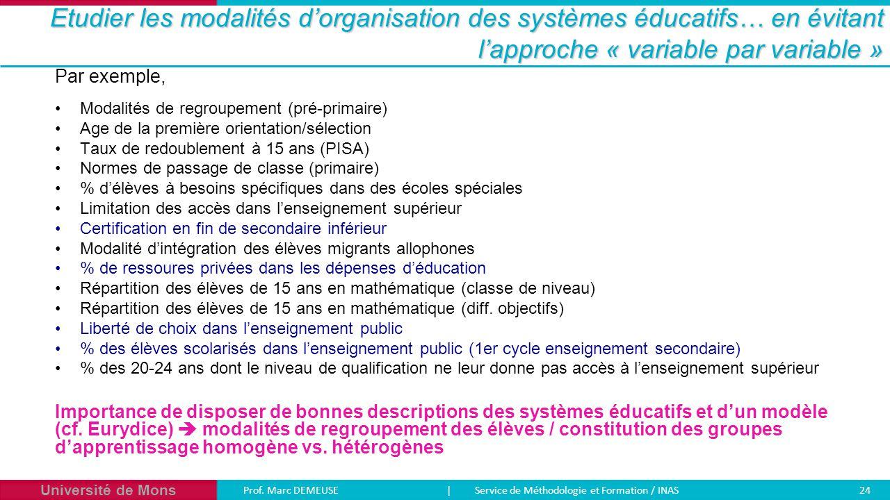 Etudier les modalités d'organisation des systèmes éducatifs… en évitant l'approche « variable par variable »