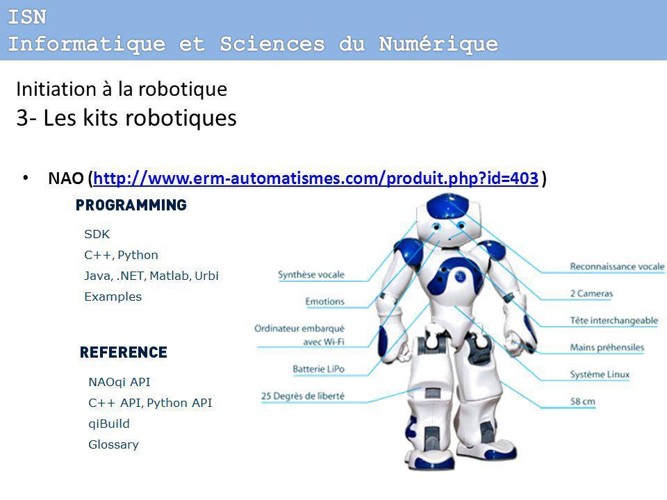 3- Les kits robotiques ISN Informatique et Sciences du Numérique