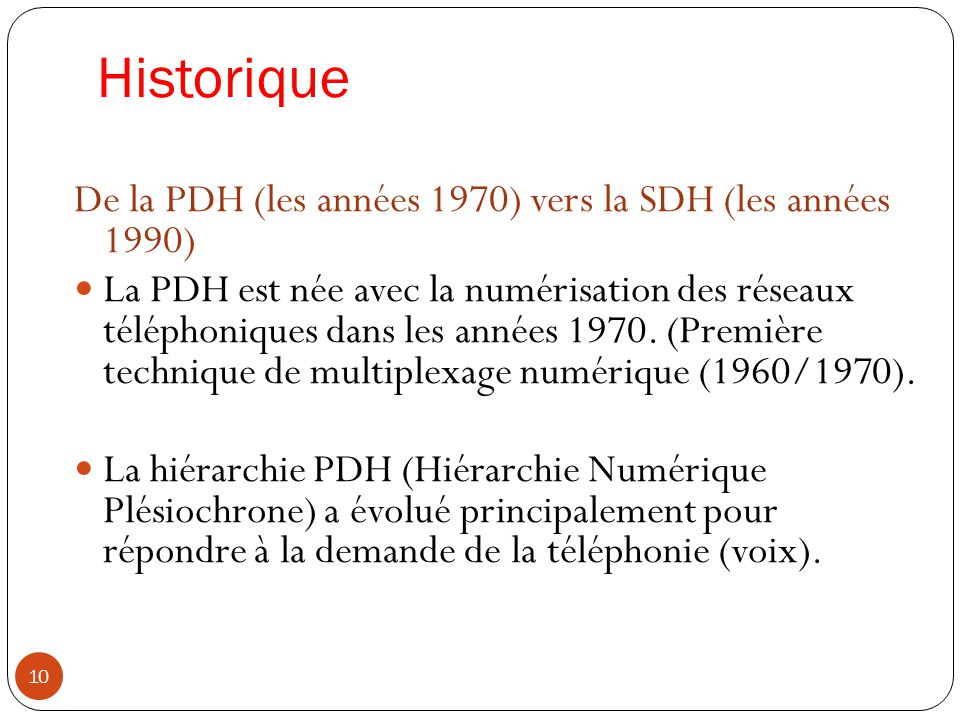 Historique De la PDH (les années 1970) vers la SDH (les années 1990)
