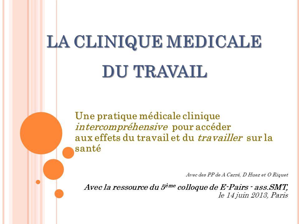 LA CLINIQUE MEDICALE DU TRAVAIL