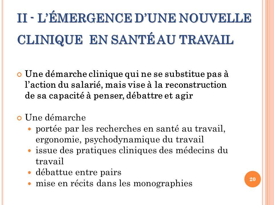 II - L'ÉMERGENCE D'UNE NOUVELLE CLINIQUE EN SANTÉ AU TRAVAIL